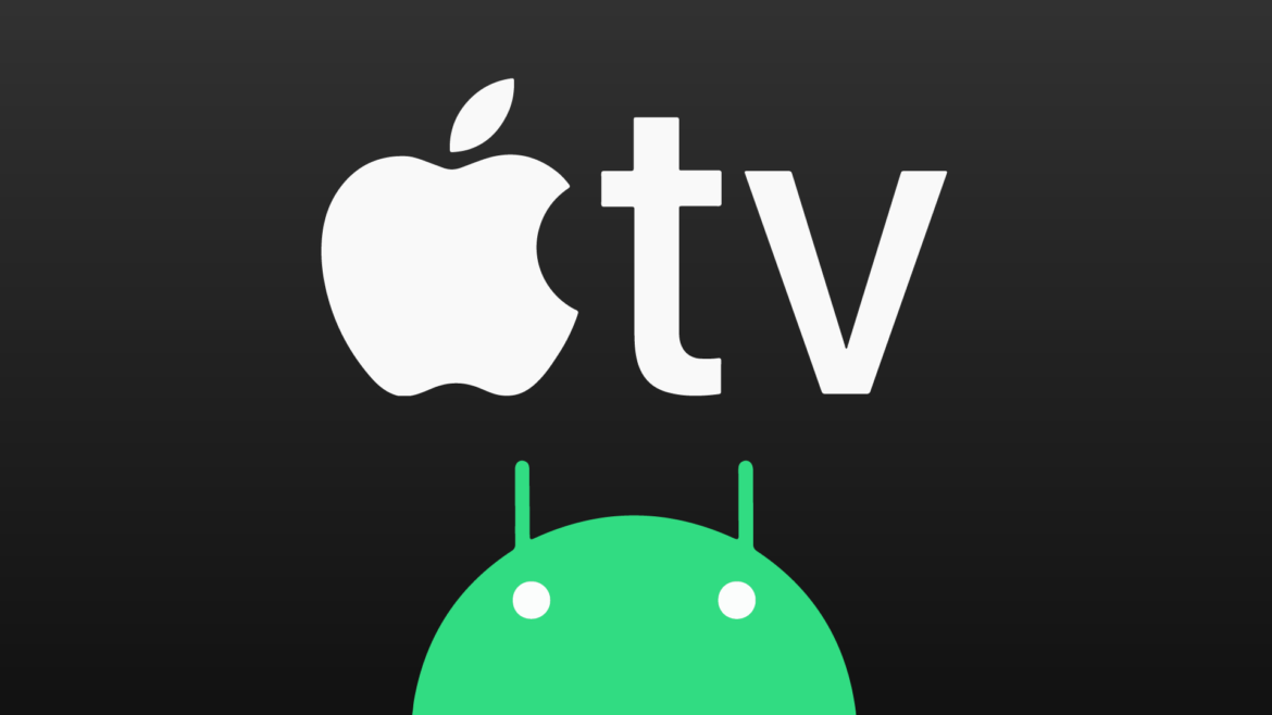 Apple TV is available for Android users and is ready to compete with Netflix and Amazon Prime