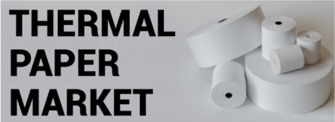 Thermal Paper Market Share and Size 2020 New Updates |Fortune Business Insights™