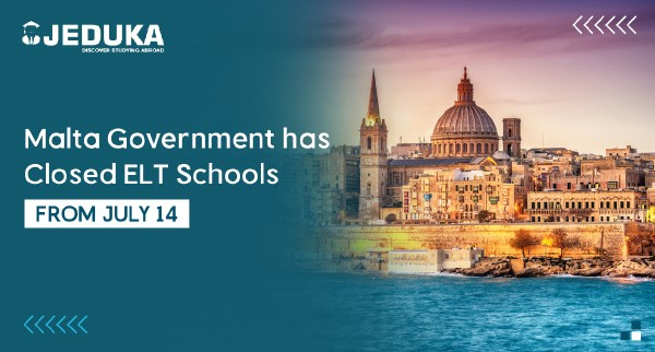 Malta Government has Closed ELT Schools from July 14