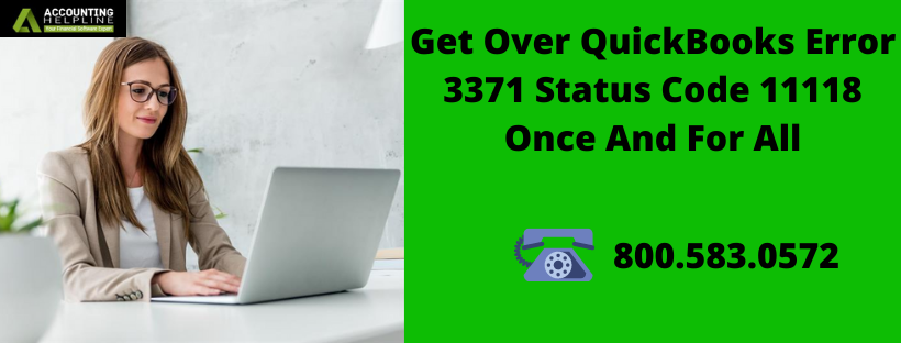 Get Over QuickBooks Error 3371 Status Code 11118 Once And For All