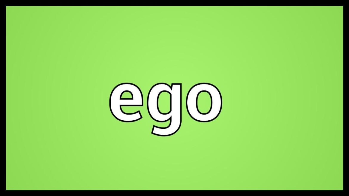 Meaning of ego: understand the real concept and definition of the word