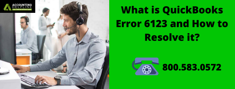 What is QuickBooks Error 6123 and How to Resolve it?