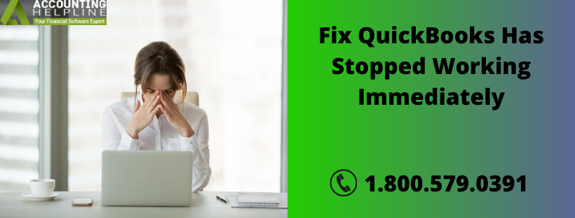 Fix QuickBooks Has Stopped Working Immediately