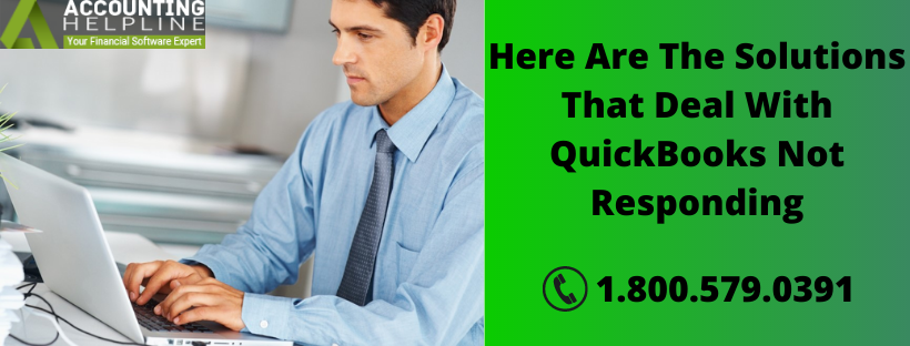 Here Are The Solutions That Deal With QuickBooks Not Responding